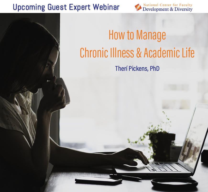 Silhouetted woman at a laptop reading How to Manage Chronic Illness and Academic Life featuring Theri Pickens PhD