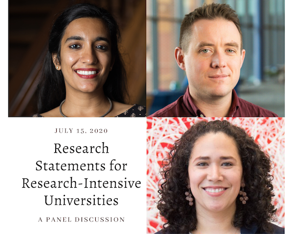 Grid featuring images of three early career researchers and text reading research statements for research intensive universities, a panel discussion, July 15, 2020
